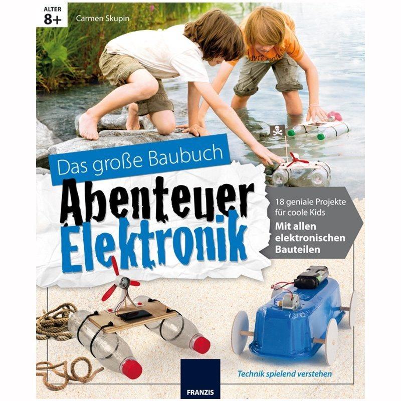 "Bausatz-Buch ""Abenteuer Elektronik"""