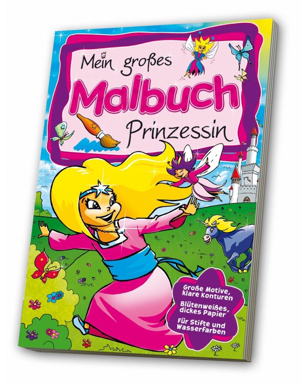 Mein großes Malbuch: Prinzessin