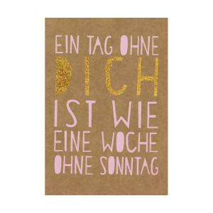 "Glitzer-Grußkarte: ""Ein Tag ohne dich…"""