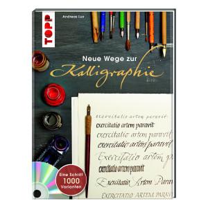"""""""Neue Wege zur Kalligraphie"""": Schönschriftbuch & DVD"""